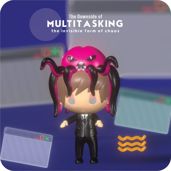 The Downside of Multitasking – the invisible form of chaos