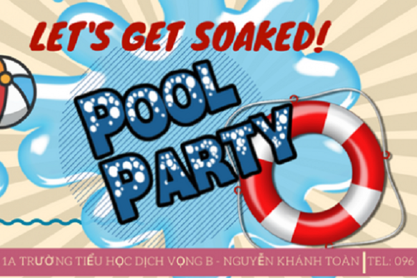 """Pool party """"Let's get soaked"""""""